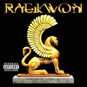 raekwon_fly_international_luxurious_art